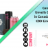 Canopy Growth Unveils Cannabis 2.0 in Canada and a New CBD Line for the U.S Market